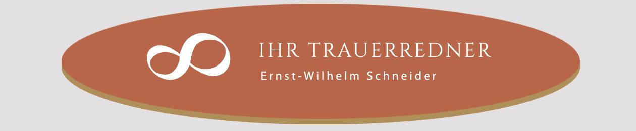 Ihr Trauerredner | Ernst-Wilhelm Schneider
